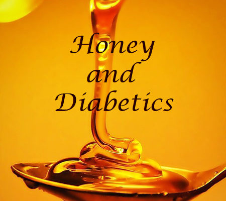 Diabetes and honey